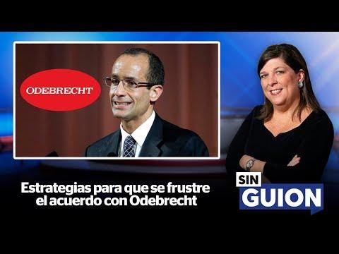 Estrategias para que se frustre el acuerdo con Odebrecht. - SIN GUION con Rosa María Palacios