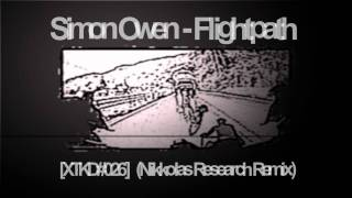 Simon Owen - Flightpath (Nikkolas Research remix) [Xe:tech:no Records]