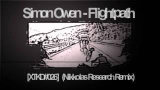 Simon Owen - Flightpath (Nikkolas Research remix) [Xe:tech:no Records]