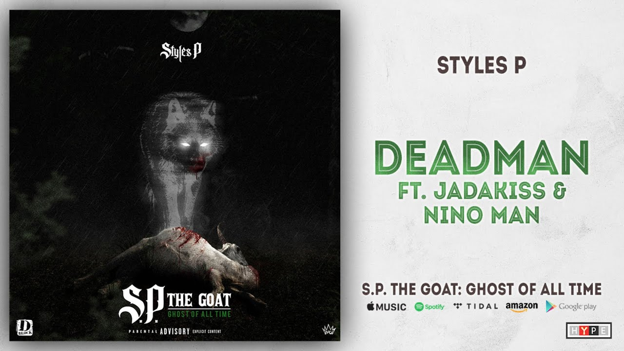 Styles P S P  The GOAT: Ghost of All Time Album Review