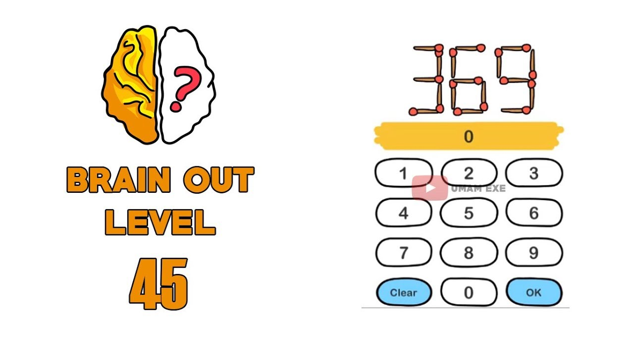 Brain Out Level 45 Move 1 Matchatick To Make A Biggest Number Youtube