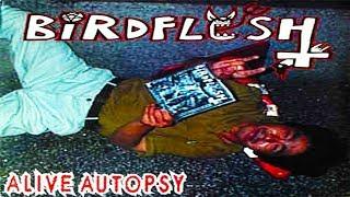 Birdflesh - Alive Autopsy (Full Album Stream)