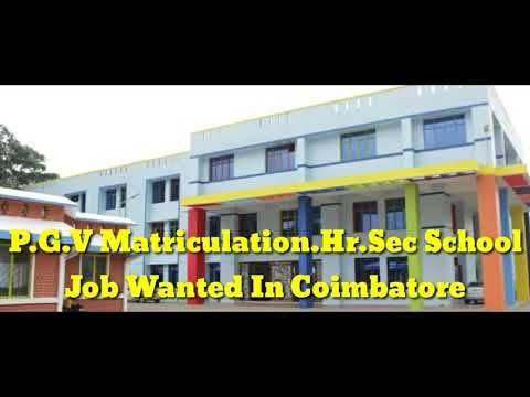 Principal & Teachers Wanted In P.G.V Matriculation In Coimbatore