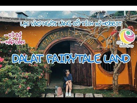 Review địa điểm tham quan Đà Lạt – DaLat Fairytale Land