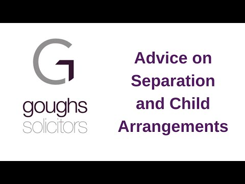 Advice on Separation & Child Arrangements
