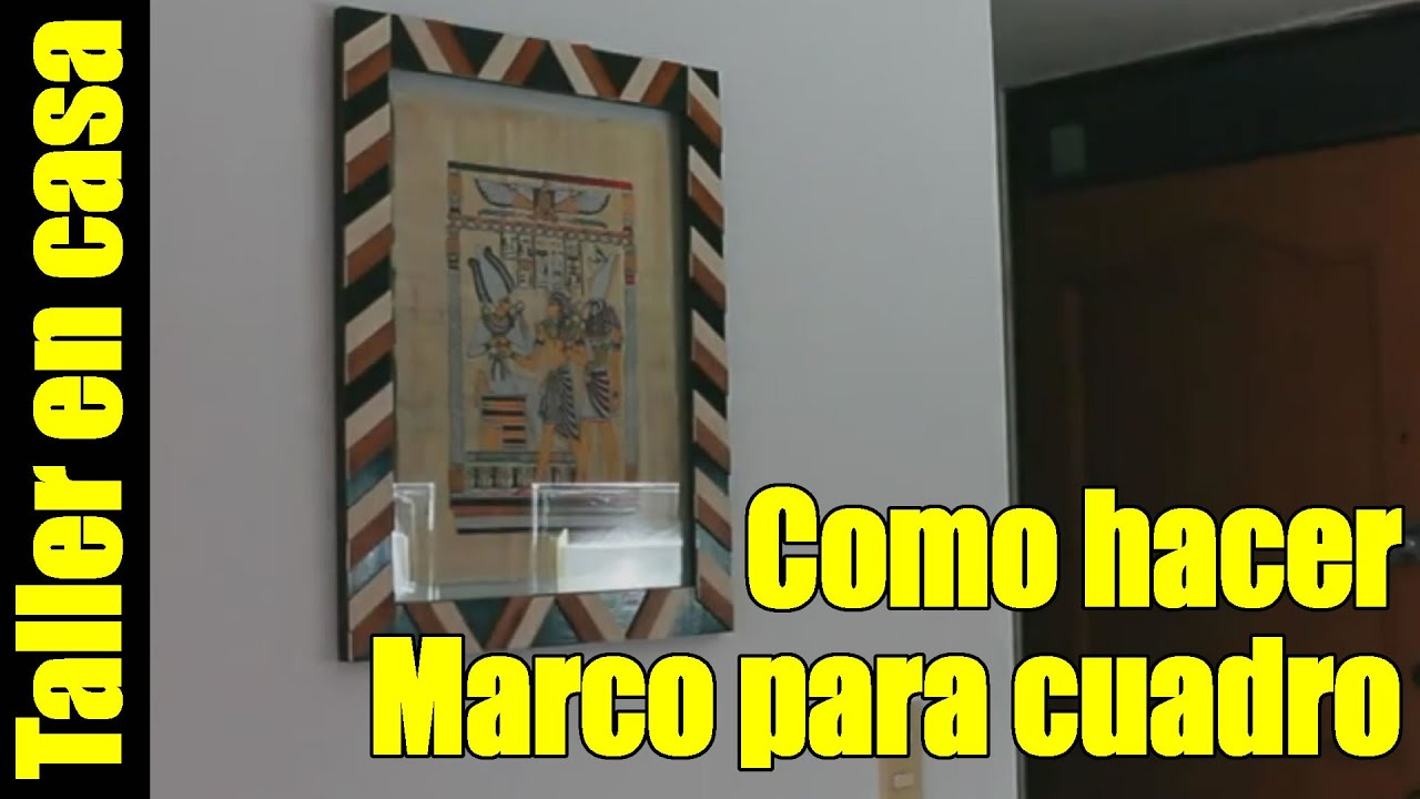 Hagalo usted mismo - Marcos para fotos / papiros en madera MDF - YouTube