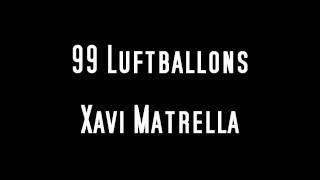 99 Luftballons (Techno Remix) - Xavi Metralla