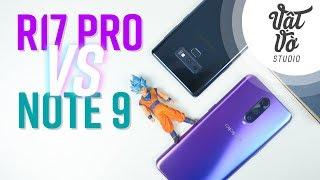 So sánh Oppo R17 Pro vs Galaxy Note 9