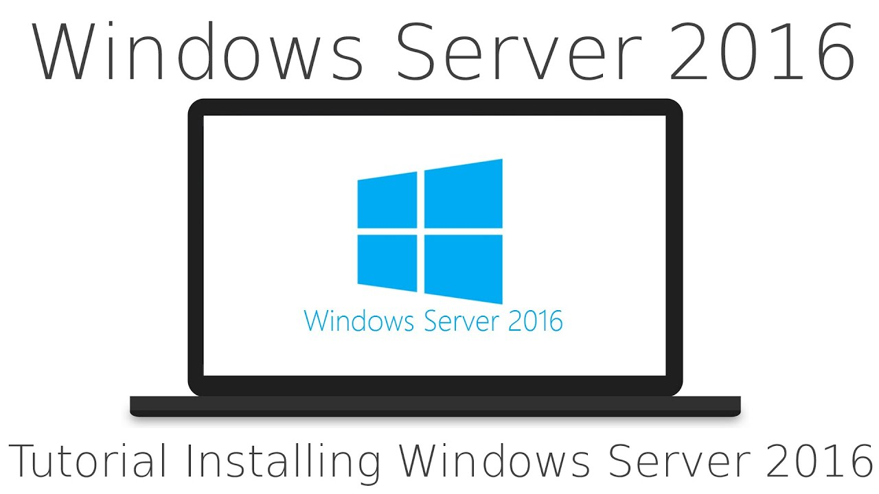Tutorial Installing Windows Server 2016 and a quick tour, with GUI, new Windows Server