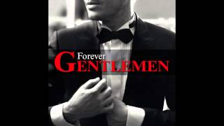 Forever Gentlemen | 14   Paul Anka , Garou   My way
