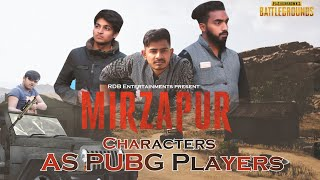 Mirzapur Characters | AS PUBG Players | RDB Entertainments |