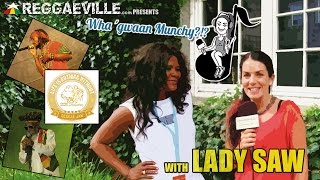 Wha' Gwaan Munchy?!? #14 ★ LADY SAW [August 2014]