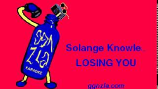 ggnzla KARAOKE 332, Solange Knowles - LOSING YOU