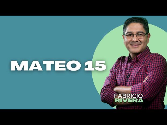 Reavivados Por Su Palabra - Mateo capítulo 15 - 13 de mayo de 2021