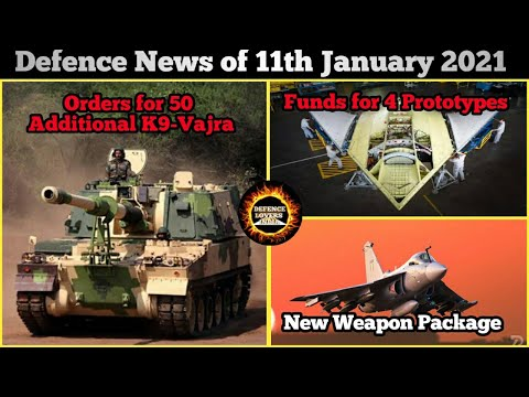Defence Updates and news of 11 January 2021, Orders for addi