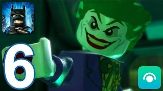 LEGO Batman: DC Super Heroes - Gameplay Walkthrough Part 6 (iOS, Android)