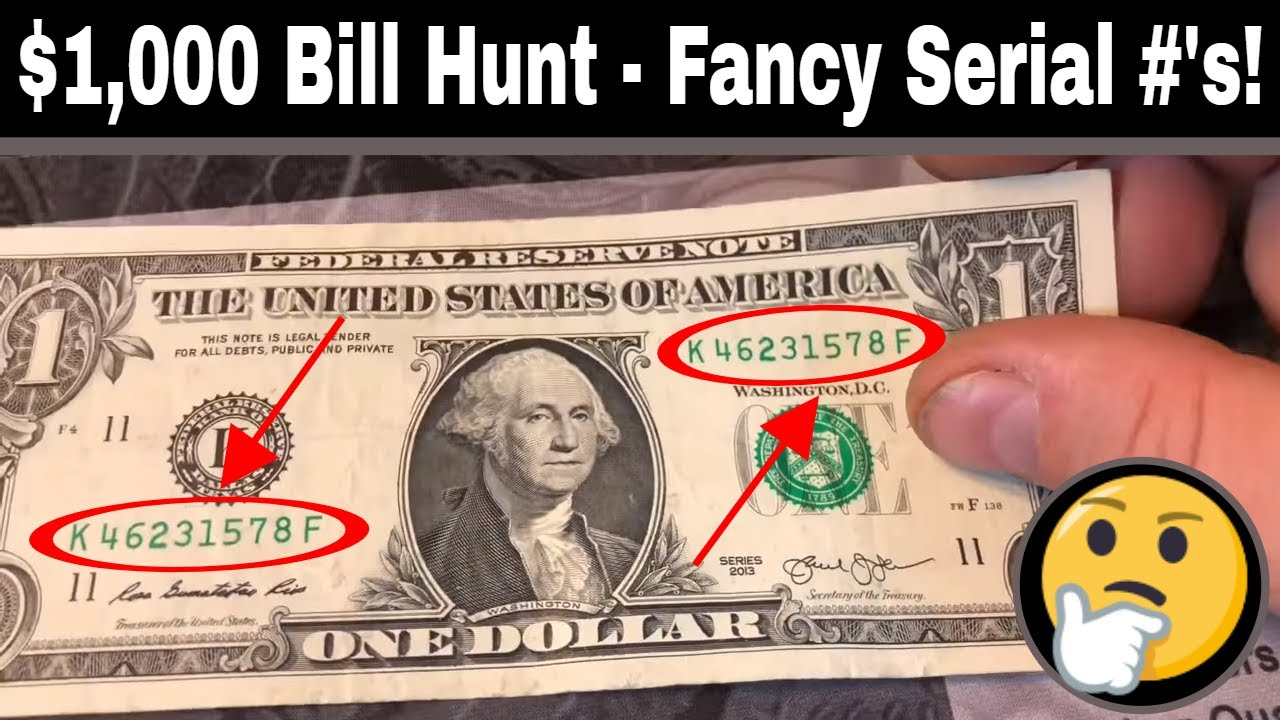 $1000 Currency Hunt - Looking for Rare Bills, Star Notes and Cool Serial  Numbers!