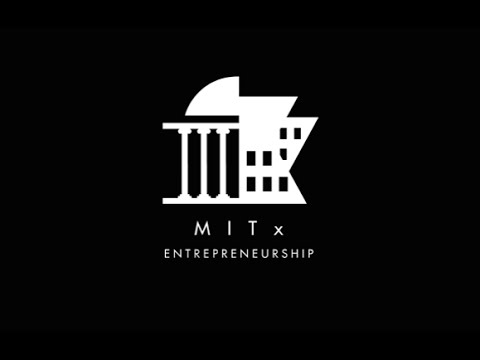Entrepreneurship 101 | MITx on edX | 15.390x Teaser