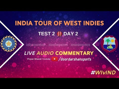 LIVE Audio Commentary India Vs West Indies   Test 2 - Day 2
