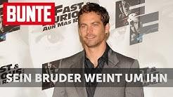 BUNTE TV - Paul Walker: Sein Bruder weint um ihn