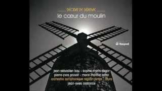 Le coeur du moulin, Déodat de Séverac