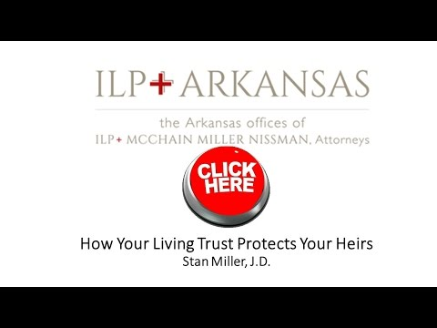 How Living Trusts Protect Your Heirs