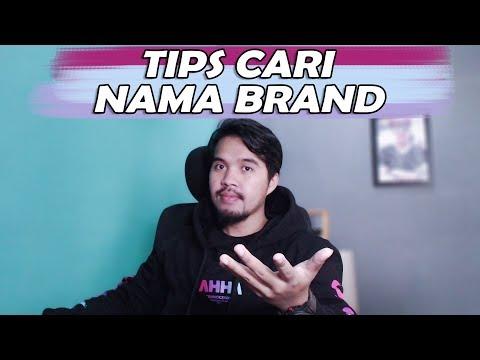 [Inspirasi Bisnis] Tips Nama Brand yang Bisa Anda Coba.