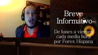 Breve Informativo - Noticias Forex del 15 de Agosto del 2017