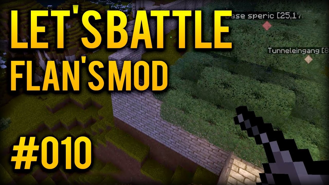 Lets Battle Minecraft S8 010 Unsere Mission Flans Mod