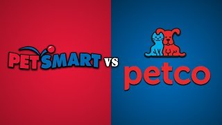 PetSmart vs. Petco
