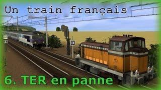 Un train français | 6. TER en panne