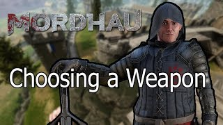 TDTF: A Guide to Choosing a Weapon in Mordhau (Mordhau Gameplay)