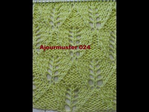 Ajourmuster  024*Muster Stricken*Muster für Pullover*Mütze*Tutorial Handarbeit Kreativ