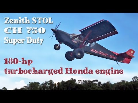 Flying the STOL CH 750 Super Duty with 180-hp turbocharged Honda engine
