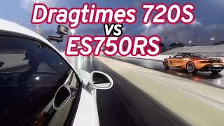 Dragtimes McLaren 720S vs ES750RS 991 Turbo S!