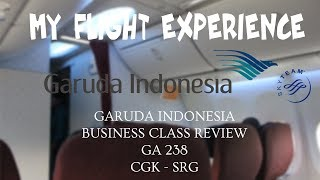 MY FLIGHT EXPERIENCE (FLIGHT REPORT - E47 - GARUDA INDONESIA BUSINESS CLASS TOP SERVICE | CGK - SRG