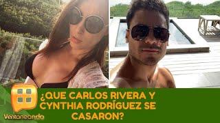 ¿Que Carlos Rivera y Cynthia Rodríguez se casaron? | Programa del 17 de julio de 2019 | Ventaneando