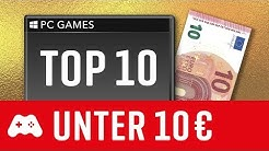 10 tolle PC Spiele unter 10€! ► TOP PC Games