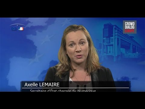 Crowd Dialog - Axelle Lemaire - French minister for Digital Affairs