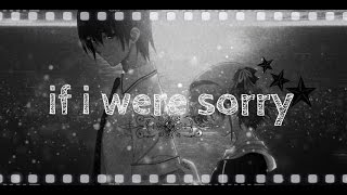 If I Were Sorry-Frans-Nightcore☻♥