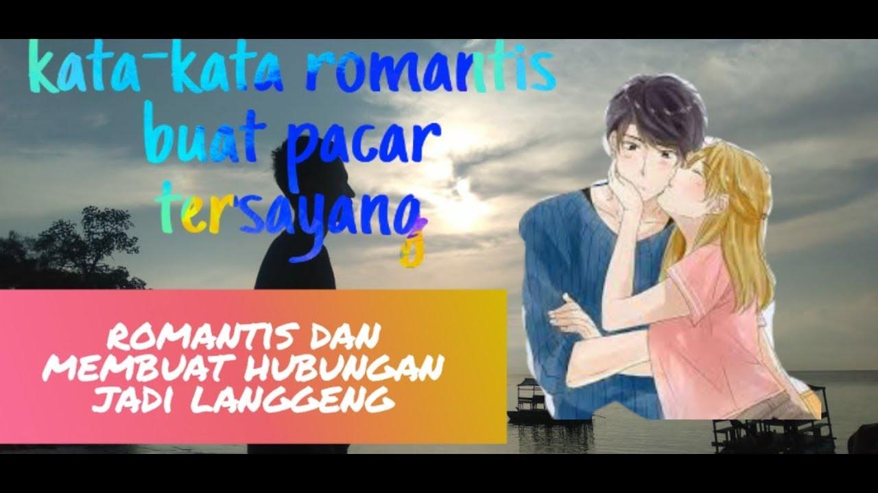 Kata kata romantis buat pacar tersayang 👩 ️👨   YouTube