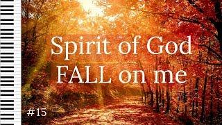 1 hour of Piano Instrumental Music for Prayer: Spirit of God FALL on me   Soaking Worship Music  #15