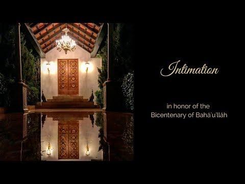 Intimation - Bahá'u'lláh's Revelation In The Siyah-Chal