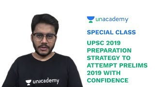 Special Class - UPSC 2019 - Preparation Strategy to Attempt Prelims With Confidence - Mudit Gupta