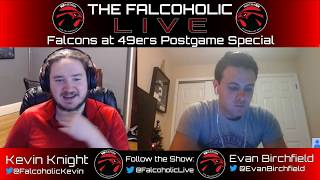 Falcons vs 49ers Postgame Coverage: The Falcoholic Live