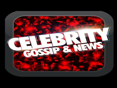 Celebrity News and Gossip August 27th