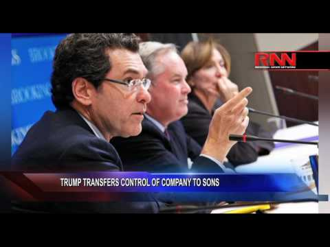 Trump Transfers Control of Company to sons