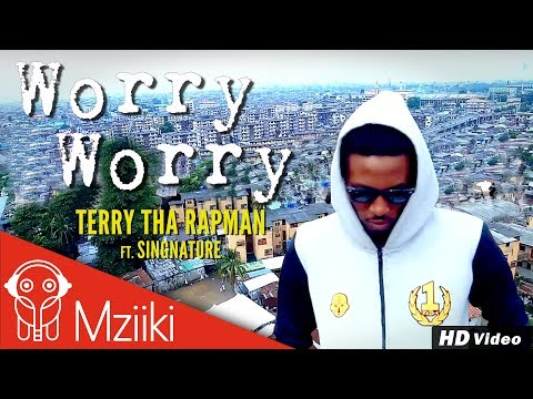 Video: Terry Tha Rapman – Worry Worry Ft. Signature