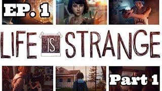 Life Is Strange: Episode 1 (Chrysalis) Part 1