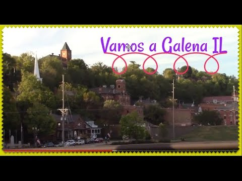 GALENA IL. PUEBLOS DE CHICAGO. Blog# 101